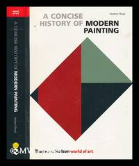 A concise history of modern painting / Herbert Read
