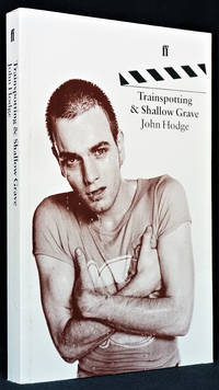Trainspotting & Shallow Grave: The Screenplays by  John  Hodge - Paperback - First Edition - 1996 - from Third Mind Books (SKU: 1382)
