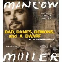 DAD, DAMES, DEMONS, AND A DWARF , CD My Trip Down Freedom Road