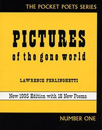 Pictures of the Gone World City Lights Pocket Poets Series