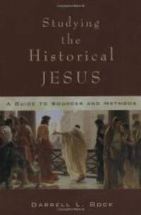 image of Studying the Historical Jesus: A Guide to Sources and Methods