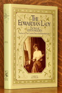THE EDWARDIAN LADY THE STORY OF EDITH HOLDEN by Ina Taylor - first edition - 1980 - from Andre Strong Bookseller (SKU: 44846)