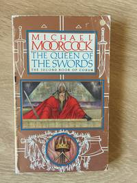 THE QUEEN OF THE SWORDS (BOOK 2: CORUM SERIES) by  Michael Moorcock - Paperback - from Books of Smaug (SKU: 19258)