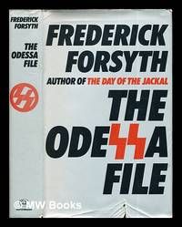 The Odessa file / [by] Frederick Forsyth by  Frederick (1939-) Forsyth - Hardcover - 2nd Edition before publication - 1972 - from MW Books Ltd. (SKU: 284076)
