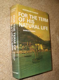 For the Term of His Natural Life  -  Reprint 1977