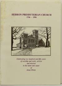 [CHURCH HISTORY] [AUGUSTA COUNTY] [VIRGINIA] HEBRON PRESBYTERIAN CHURCH, 1746-1996: 250th ANNIVERSARY