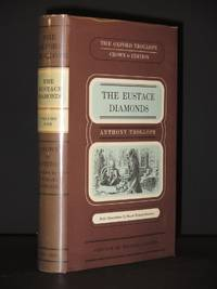 The Eustace Diamonds: (The Oxford Trollope, Crown Edition) (Volume 1 only))