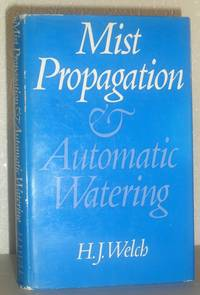 Mist Propagation and Automatic Watering