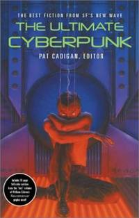 The Ultimate Cyberpunk - Illustrated