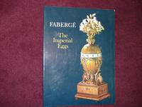 Faberge. The Imperial Eggs