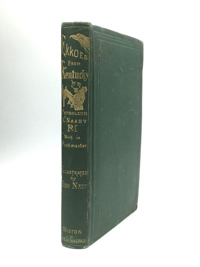 Boston: Lee and Shepard, 1868. First Edition. Hardcover. Good. A small card signed by David R. Locke...