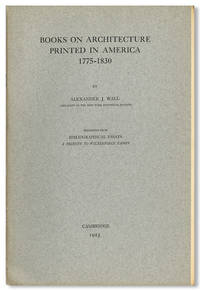 BOOKS ON ARCHITECTURE PRINTED IN AMERICA 1775 - 1830