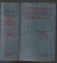 Morceaux choisis des auteurs Francais: du moyen âge à nos jours 842-1900 (préparés en vue de la lecture expliquée)