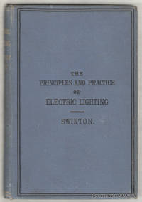 image of The Principles and Practice of Electric Lighting.