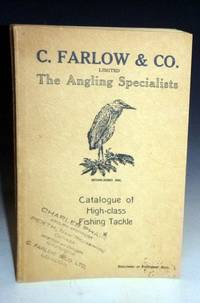 The Angling Specialists--Catalogue of High-Class Fishing Tackle (stamped on Cover: Charles Phair Angling Specialists, Perth, New Burnswick, Canada--representative of Farlow & Co.)