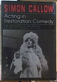image of Acting in Restoration Comedy, The Applause Acting Series