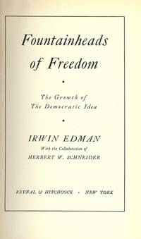 image of FOUNTAINHEADS OF FREEDOM: THE GROWTH OF THE DEMOCRATIC IDEA