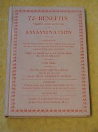 The Benefits  Moral and Secular  of Assassination