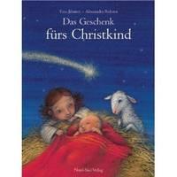 Das Geschenk fürs Christkind. Eine Geschichte