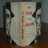 THE YOKE AND THE ARROWS By HERBERT L. MATTEWS-Spain 1ST PRINT