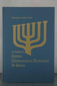 Guide to Jewish Genealogical Research in Israel