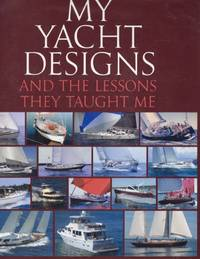 My Yacht Designs and the Lessons They Taught Me