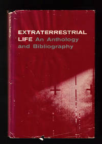 Extraterrestrial Life: an Anthology and Bibliography / exobiology