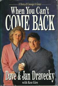 When You Can't Come Back : A Story of Courage and Grace