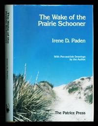 image of The Wake of the Prairie Schooner