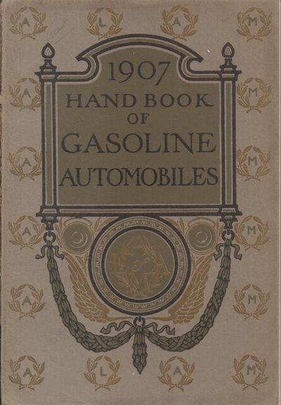 New York City: Association of Licensed Automobile Manufacturers. Good. 1907. Softcover. Pictorial wr...