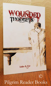 Wounded Thoughts.