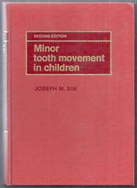 image of Minor Tooth Movement in Children.  Second Edition