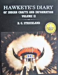 image of Hawkeye's Diary of Indian Crafts and Information. Volume II
