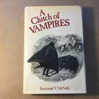 A Clutch of Vampires: These Being Among the Best from History and Literature
