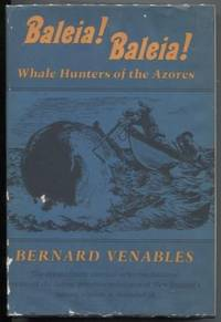 Baleia! Baleia! Whale Hunters of the Azores