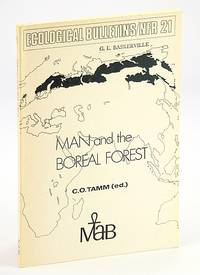 Man and the boreal forest: Proceedings of a regional meeting within Project 2 of MAB (Unesco's Man and the Biosphere Programme), held in Stockholm, Sweden, 13-16 October 1975 (Ecological bulletins)