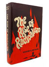The Rise Of Radicalism the Social Psychology Of Messianic Extremism