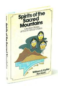 image of Spirits of the Sacred Mountains: Creation Stories of the American Indians