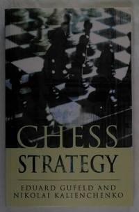 Chess Strategy (Batsford Chess Book)