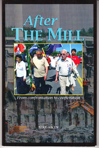 After the Mill: From Confrontation to Cooperation