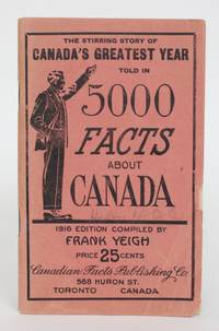 image of The Stirring Story of Canada's Greatest Year Told in 5000 Facts About Canada