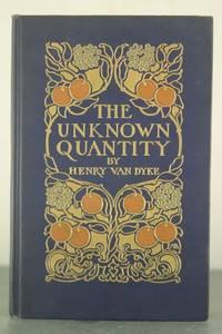 The Unknown Quantity [Inscribed Copy]
