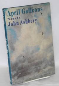 April Galleons: poems