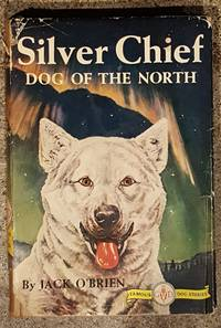 Silver Chief Dog of the North