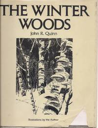 Winter Woods by  John R Quinn - Hardcover - 1976-10-01 - from Alplaus Books and Biblio.com