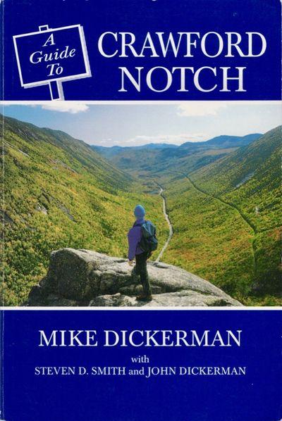 Littleton, New Hampshire: Bondcliff Books, 1997. Paperback. Very good. Paperback. xiv, 147 pages. Il...