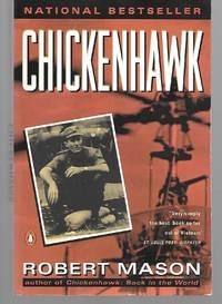 Chickenhawk by Robert Mason - Paperback - 1984 - from Thomas Savage, Bookseller and Biblio.com