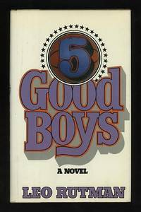5 Good Boys by  Leo Rutman - First Edition - 1982 - from ReadInk and Biblio.com