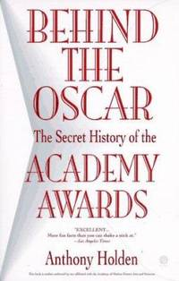 image of Behind the Oscar : The Secret History of the Academy Awards