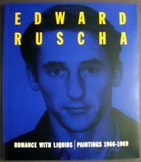 Edward Ruscha: Romance with Liquids--Paintings 1966-1969